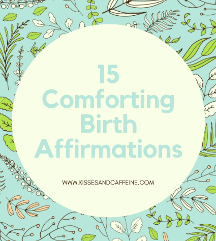 15 Birth Affirmations