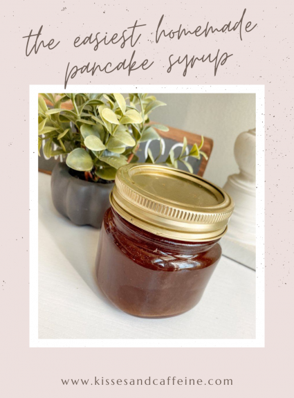 The Easiest Homemade Pancake Syrup