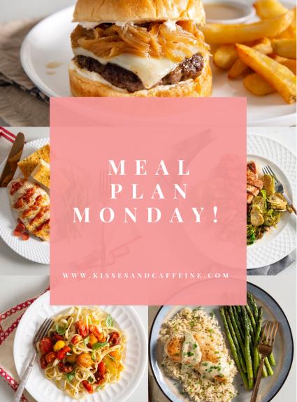 Meal Plan Monday: April 19th-25th