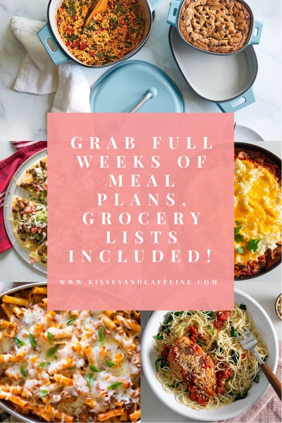 Full week of meal plans, grocery lists included!