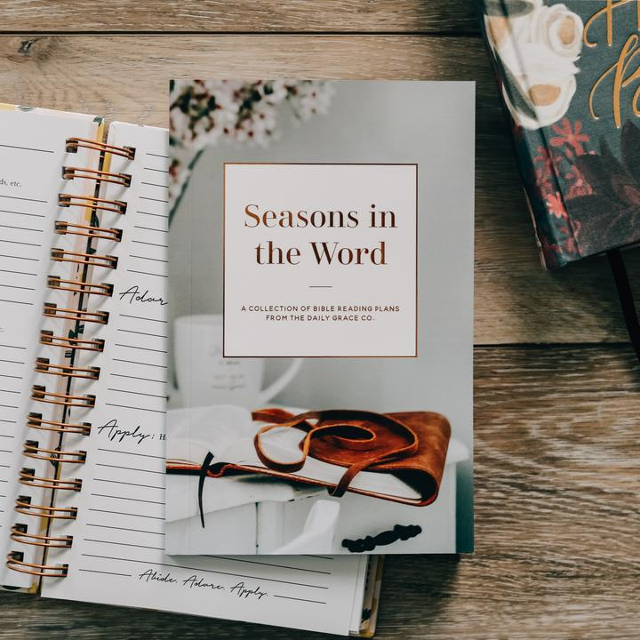 Seasons in the Word Bible Reading Plans