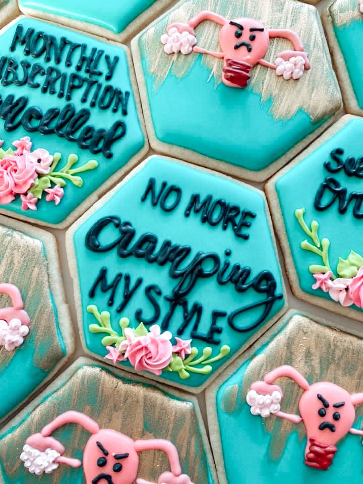 No More Cramping My Style Hysterectomy Sugar Cookie