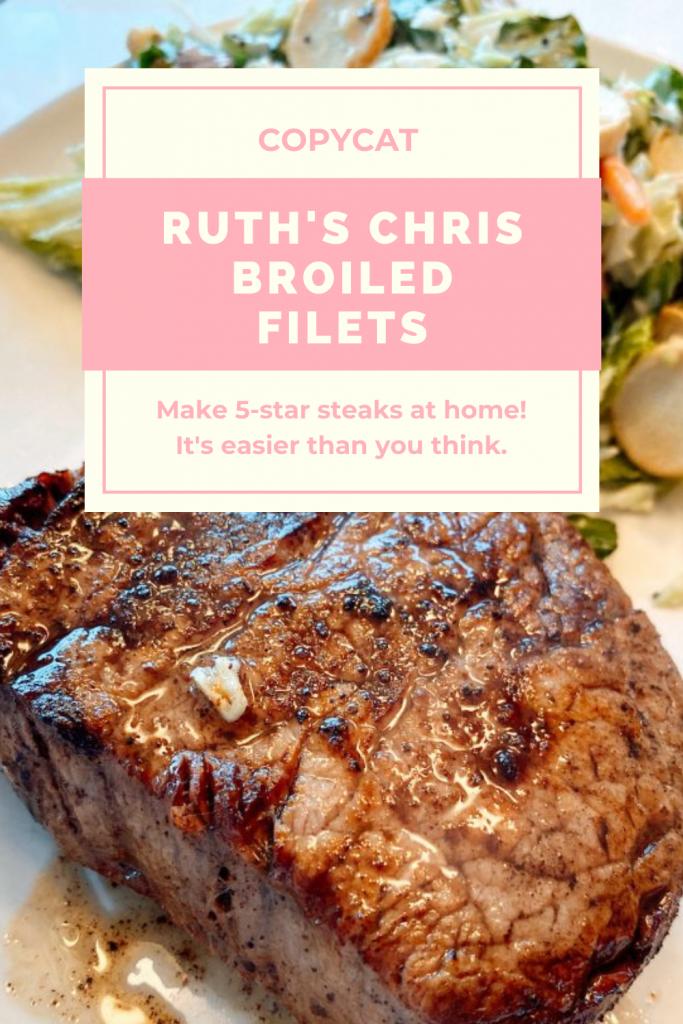 Ruth's Chris Copycat broiled filet